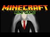 Слендермен в Minecraft:Мини игры [SlenderMan]