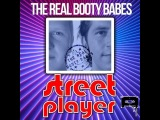 The Real Booty Babes - Street Player(Stefan Rio Remix)