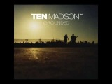 Ten Madison - Modilations