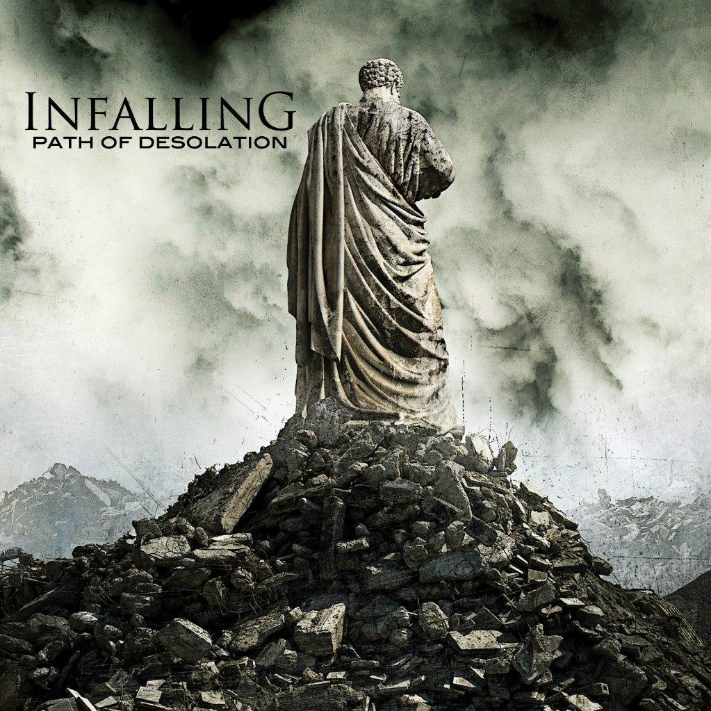 Infalling - Path Of Desolation [EP] (2012)