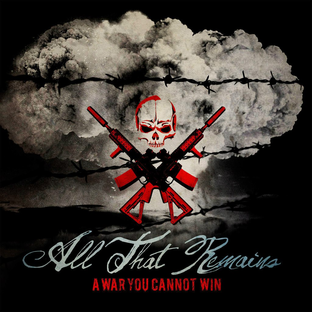 All That Remains - A War You Cannot Win (2012)