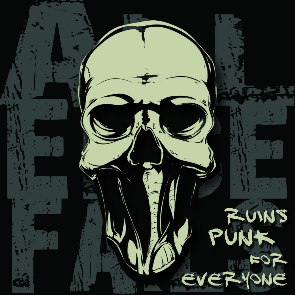All Else Fails - Ruins Punk For Everyone (2012)