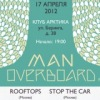 17.04.12 | MAN OVERBOARD (USA), ROOFTOPS, STOP THE CAR | АРКТИКА