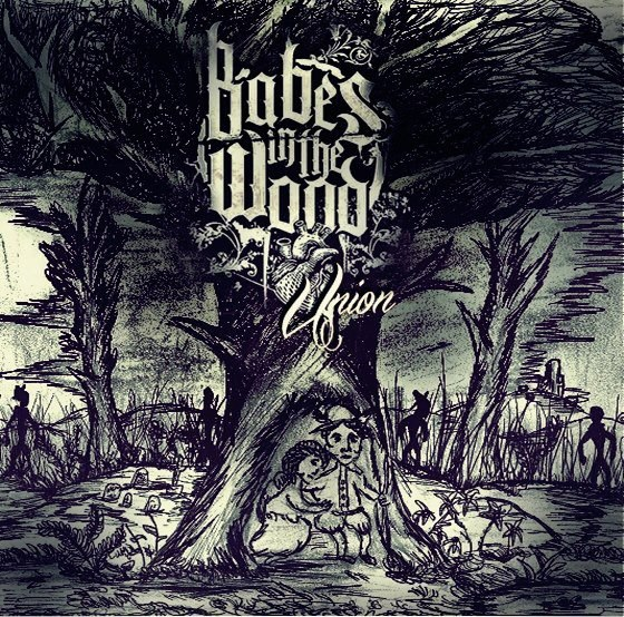 Babes In The Wood - Union [EP] (2012)