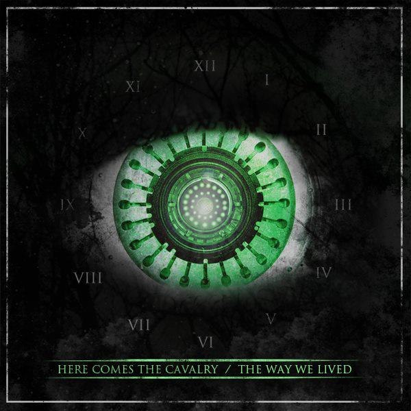 Here Comes The Cavalry - The Way We Lived [EP] (2012)