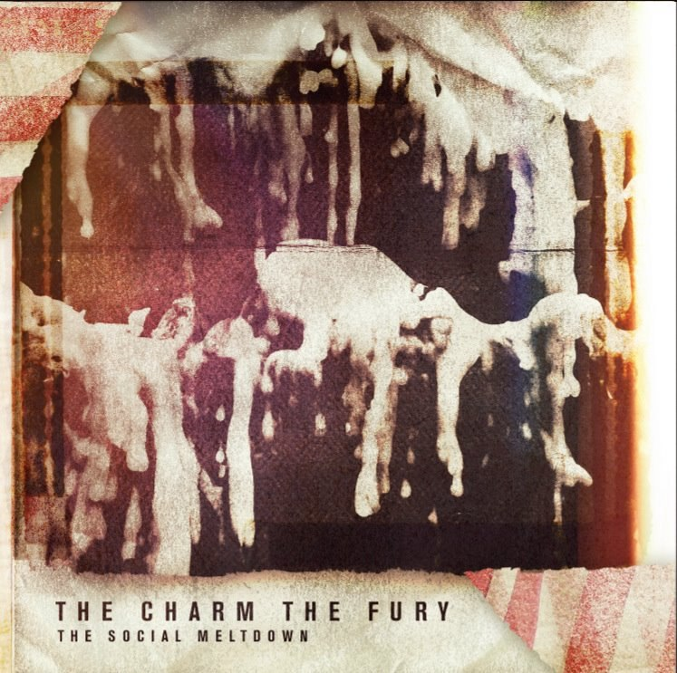 The Charm The Fury - The Social Meltdown [EP] (2012)