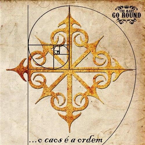 The Mary Go Round - O Caos e a Ordem [EP] (2012)
