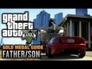 GTA 5 : Mission #4 - Father/Son [100% Gold Medal Walkthrough]
