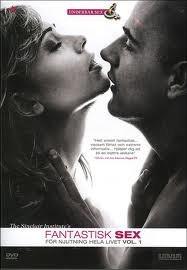 Fantastisk sex - för njutning hela livet Vol. 1 (2009) kolla