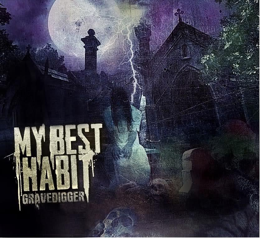 My Best Habit - Gravedigger [LP] (2012)