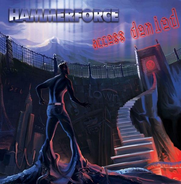 Обложка и трейлер нового альбома HAMMERFORCE - Access Denied