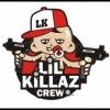 LilKillaz crew