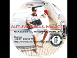 Andrian Poplutin Autumn's Soul Mix (Podcast September 2013)