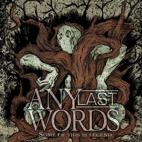 Any Last Words - Some Of This Is Legend (EP) (2012)