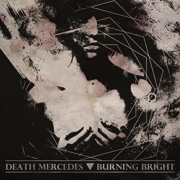 Burning Bright - Split w. Death Mercedes [EP] (2012)