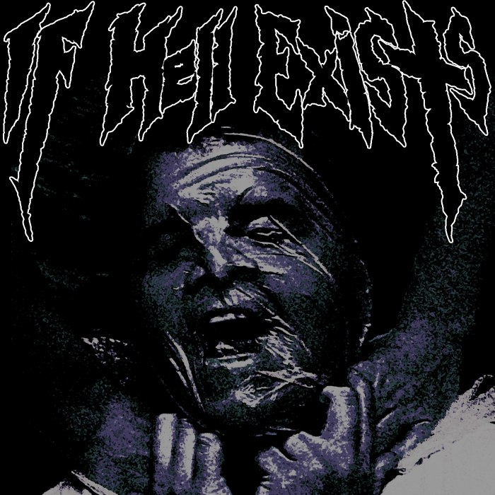If Hell Exists - If Hell Exists [EP] (2012)