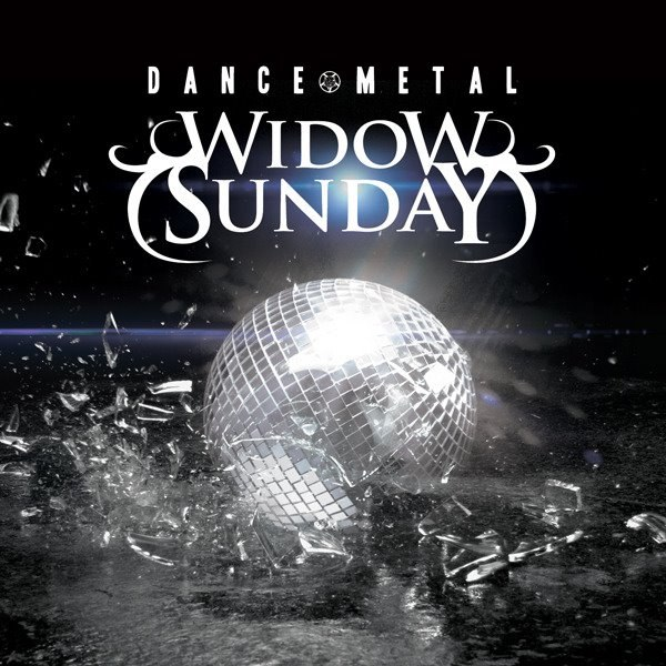 Widow Sunday - Dance Metal [EP] (2012)