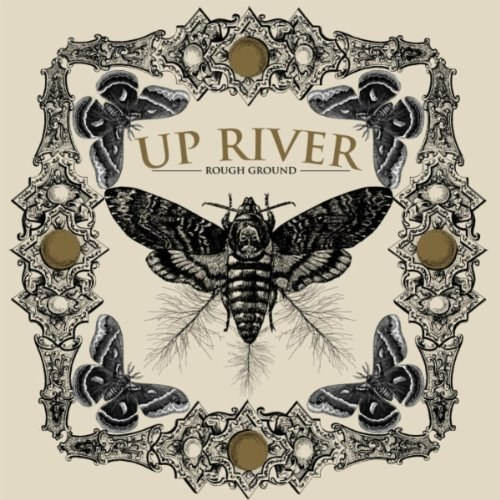 Up River - Rough Ground [EP] (2012)