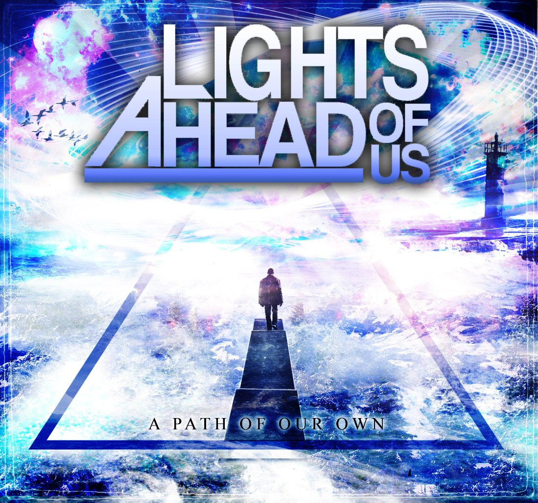 Lights Ahead Of Us - A Path Of Our Own [EP] (2012)