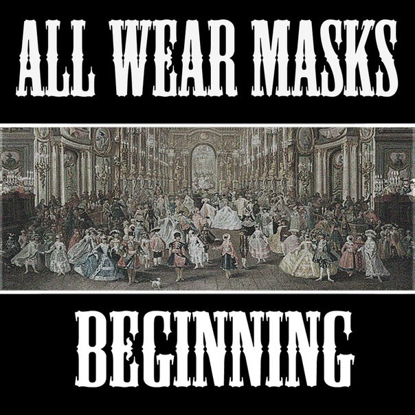 All Wear Masks - Beginning [EP] (2012)