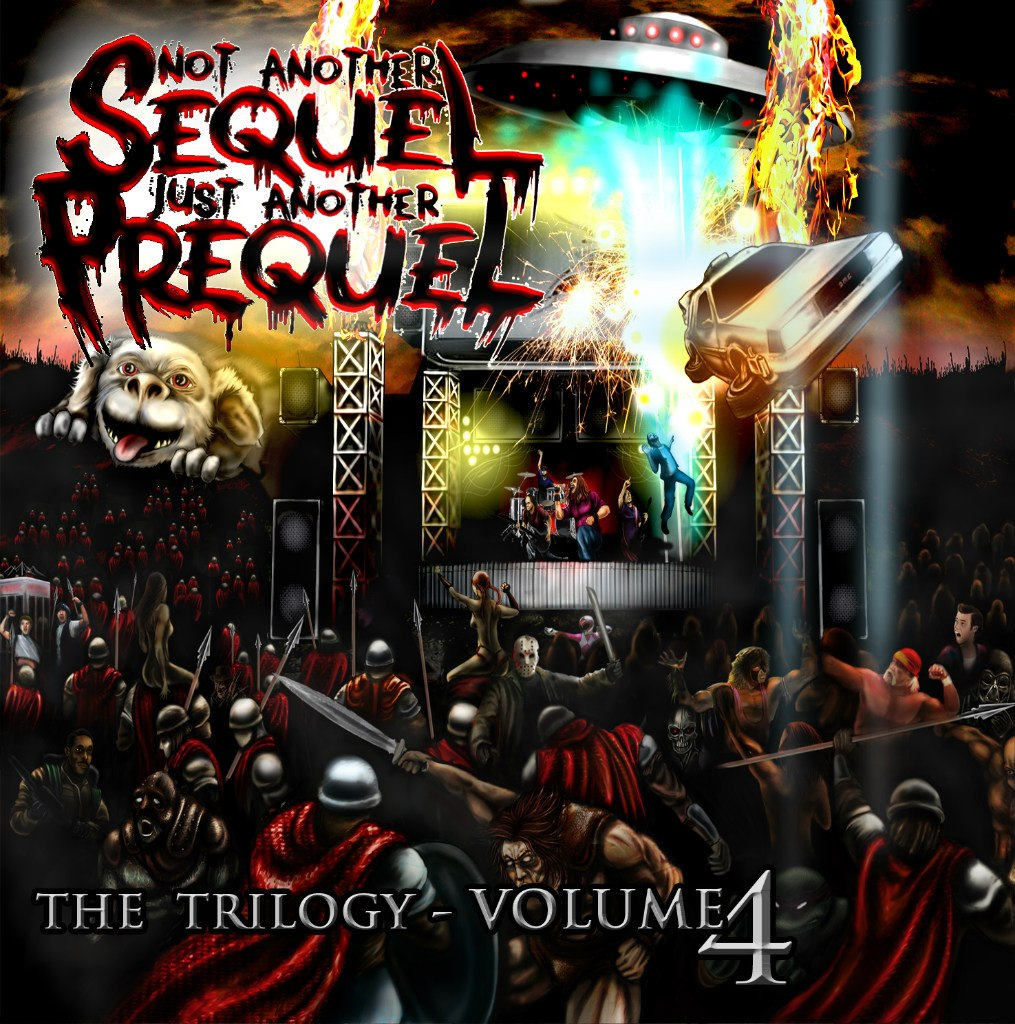 Not Another Sequel, Just Another Prequel - The Trilogy - Volume 4 (2012)