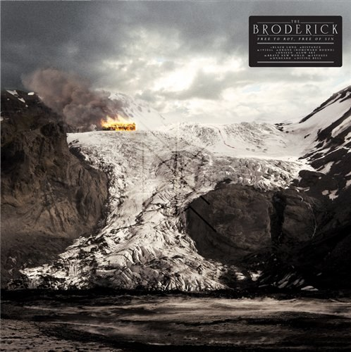 The Broderick - Free to Rot, Free of Sin (2012)