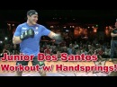 UFC 166's Junior Dos Santos Shows Off Some Heavyweight Handsprings (completeunedited 20min workout)