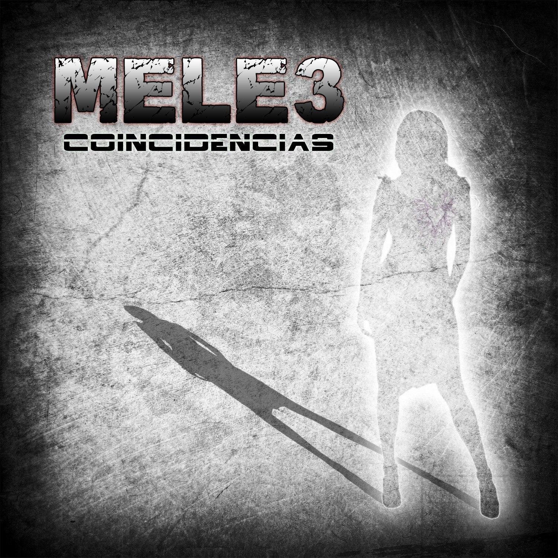 MELE3 - Coincidencias [EP] (2012)