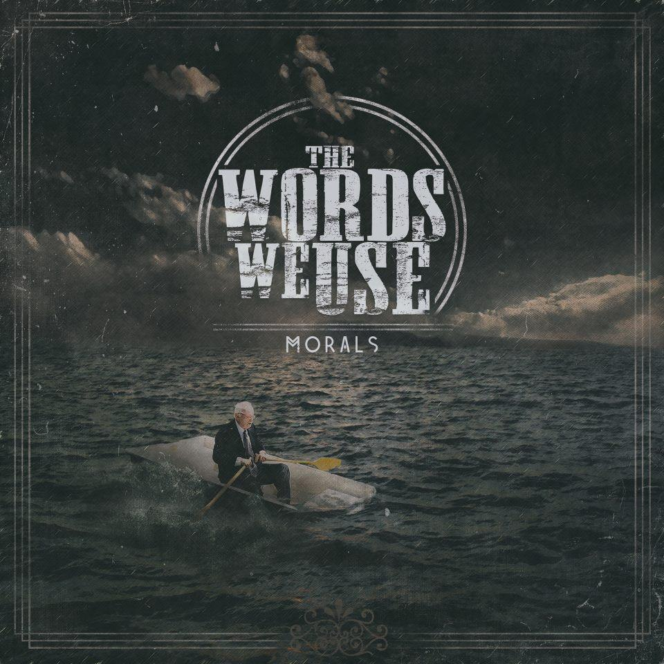 The Words We Use - Morals [EP] (2012)