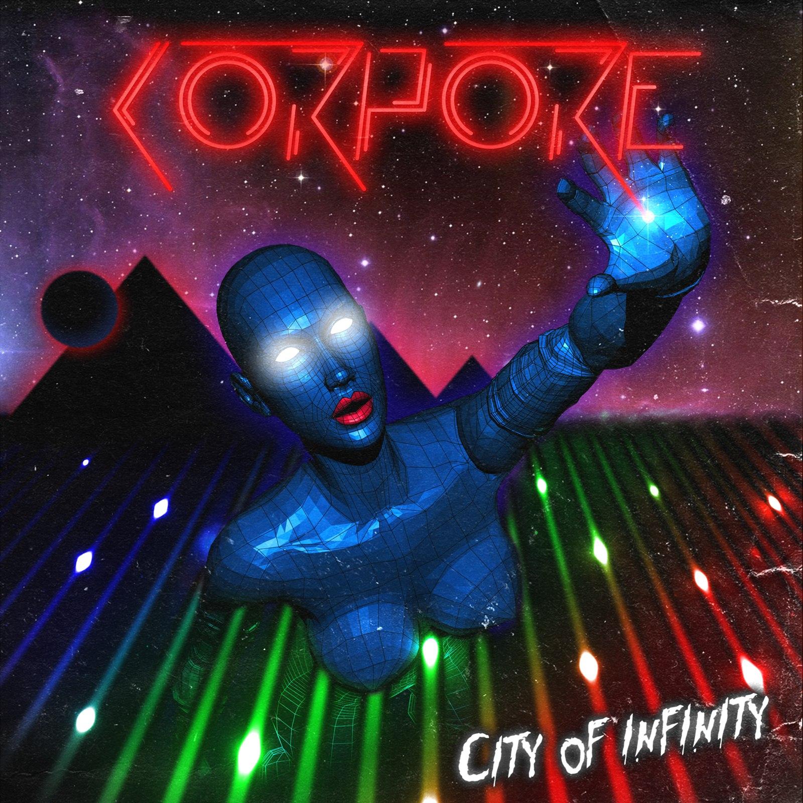 Corpore - City Of Infinity (2012)