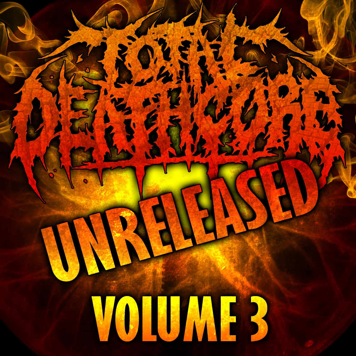 Total Deathcore Volume 3 Unreleased