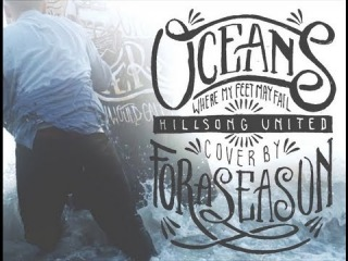 Hillsong United Oceans (Where Feet May Fail) OFFICIAL MUSIC VIDEO / For A Season