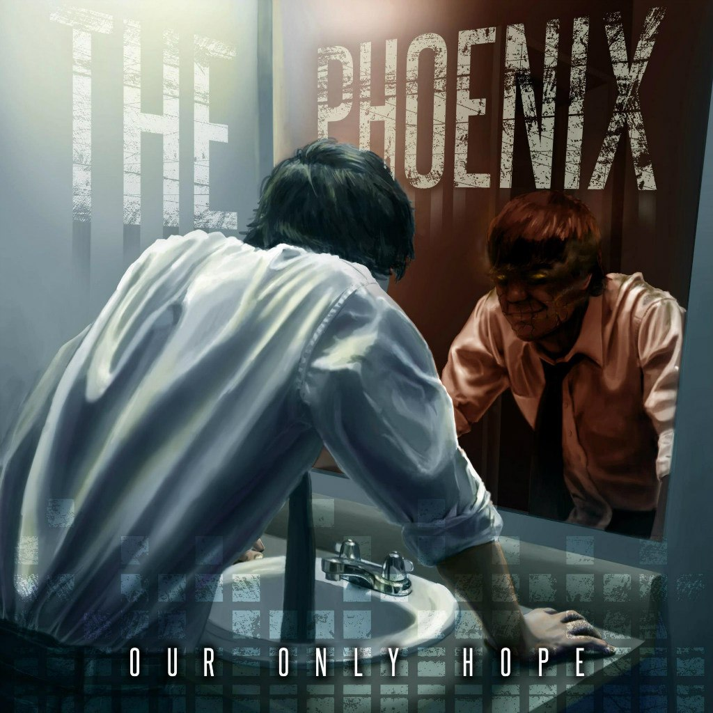 Our Only Hope - The Phoenix (2012)