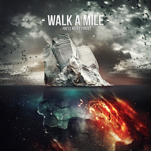 Walk A Mile - ...you`ll never forget [EP] (2012)