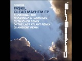 Faskil - Clear Mayhem (Ambient Mix)