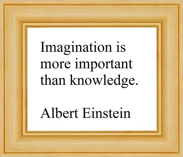 imagination is more important that knowledge