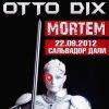 """22.09.12 - """"Сальвадор Дали"""" - OTTO DIX в Астане!"""