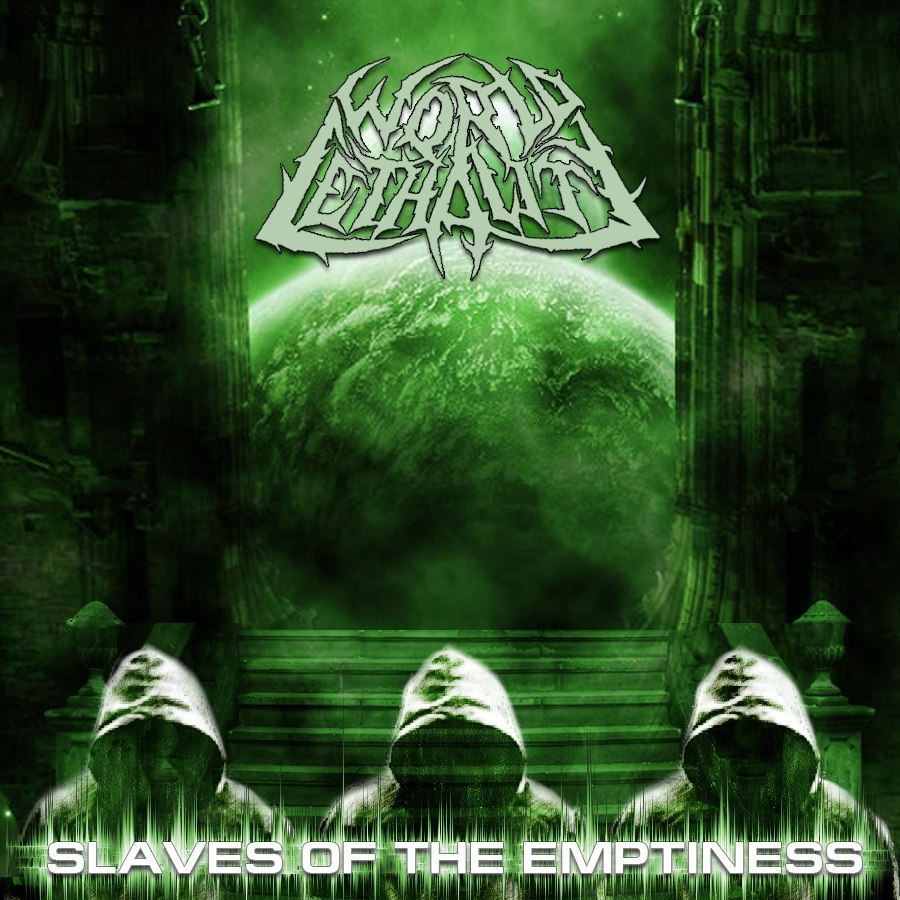 World Lethality - Slaves Of The Emptiness [single] (2013)