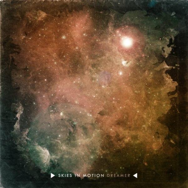 Skies In Motion - Dreamer [EP] (2012)