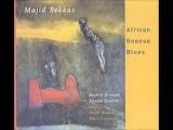 Majid Bekkas - Galou (African Gnaoua Blues)