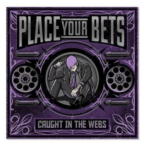 Place Your Bets - Caught in the Webs [EP] (2012)