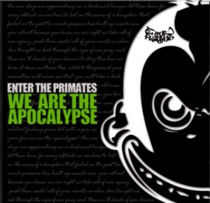 Enter The Primates - We Are The Apocalypse (2012)