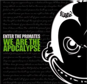 Enter The Primates - We Are The Apocalypse (2012)
