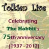 Tolkien Live! The Hobbit's 75th anniversary
