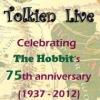 Tolkien Live! The Hobbit's 75th anniversary