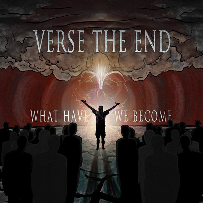Verse The End - What Have We Become (EP) (2012)