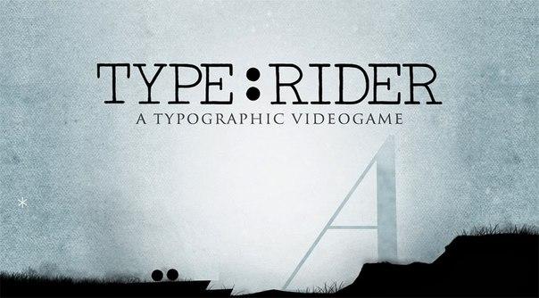 Скачать Type Rider для android