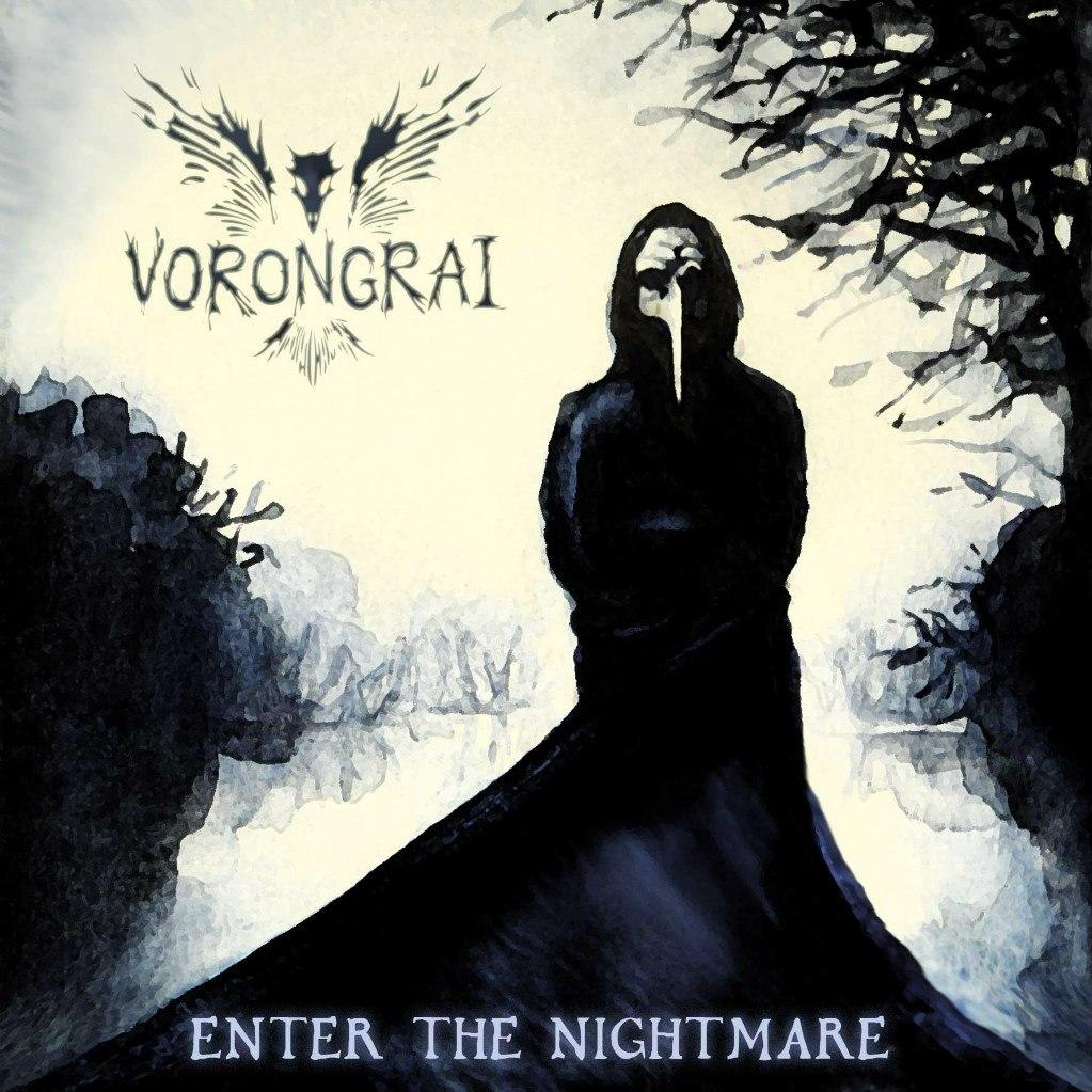 Vorongrai - Enter the Nightmare (2013)