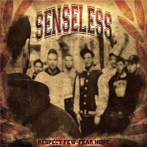 Senseless - Respect Few Fear None (2012)