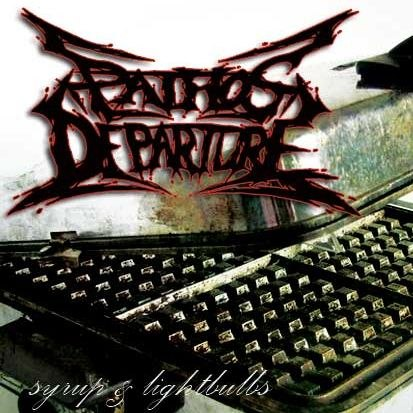 Pathos Departure - Syrup And Lightbulbs [EP] (2012)